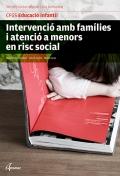 Intervenció amb famílies i atenció a menors en risc social. Serveis socioculturals i a la comunitat. CFGS Educació Infantil.