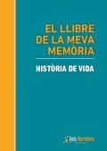 El llibre de la meva memòria. Història de vida