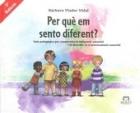 Per què em sento diferent? Guia pedagògica per comprendre la integració sensorial i el desordre en el processament sensorial