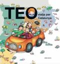 En Teo viatja per Catalunya. En Teo descobreix món