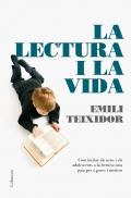 La lectura i la vida. Com incitar els nens i els adolescents a la lectura: una guia per a pares i mestres.