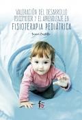 Valoracion del desarrollo psicomotor y el aprendizaje en fisioterapia pediatrica