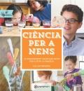 Ciència per a nens. Activitats en família