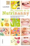 Els consells de la Nutrinanny. Les solucions que funcionen per a l´alimentació dels nens.