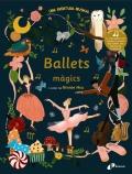 Ballets màgics. Una aventura musical