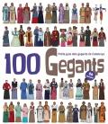 100 Gegants. Petita guia dels gegants de Catalunya. 6è Volum