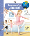 Acompanya'm al ballet