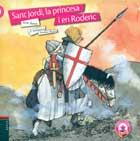 Sant Jordi, la princesa i en Roderic