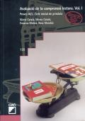 Avaluació de la comprensió lectora. Vol. I Proves ACL. Cicle inicial de primària