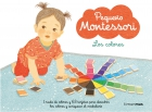 Pequeño Montessori. Los colores