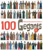 100 Gegants. Petita guia dels gegants de Catalunya. Volum 4