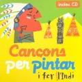 Cançons per pintar i fer l'Indi (Inclou CD)