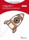 Caligrafía 5 (cuadrícula). Santillana Cuadernos. 1º y 2º Primaria