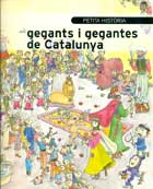 Petita història dels gegants i gegantes de Catalunya