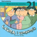Laura i companyia-El que no és teu, no és teu 21