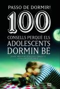 Passo de dormir! 100 consells perquè els adolescents dormin bé