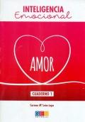 Inteligencia emocional. Amor. Cuaderno 1
