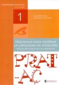 Prat-Ac 1. Programa para mejorar la capacidad de atención. Aplicación colectiva y/o individual. Enseñanza primaria de 6 a 7 años