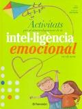 Activitats per al desenvolupament de la intel·ligència emocional en els nens.