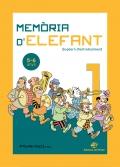 Memòria d'elefant 1. 5-6 anys. Quadern d'entreteniment.