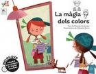 La màgia dels colors. Inclou DVD. Adaptat a la Llengua de Signes Catalana.