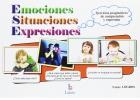 Emociones-Situaciones-Expresiones. Ejercicios pragmáticos de comprensión y expresión.