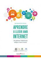 Aprendre a llegir amb internet. Com potenciar l'alfabetització múltiple a través d'internet