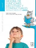 Mejora de funciones ejecutivas y conductuales. Programa preventivo ADHISO. Manual del profesor.