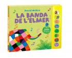 La banda de l'Elmer (llibre amb sons)
