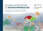 Estimulación desde el neuroaprendizaje. Herramientas para el desarrollo de habilidades psicolingüísticas y comunicativas 4.0 a 8.11 años
