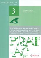 Prat-Ac 3. Programa para mejorar la capacidad de atención. Aplicación colectiva y/o individual. Enseñanza primaria de 8 a 9 años