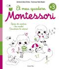 El meu quadern Montessori +3. Aprèn els nombres i les vocals! Descobreix la natura!