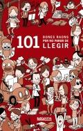 101 bones raons per no parar de llegir.