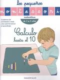 Calculo hasta el 10. Los pequeños Montessori de 3 a 6 años