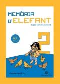 Memòria d'elefant 1. 6-7 anys. Quadern d'entreteniment