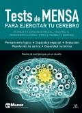 Tests de mensa para ejercitar tu cerebro. Cientos de acertijos que son un desafío