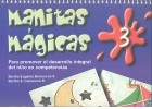Manitas mágicas 3. Para promover el desarrollo integral del niño en competencias.
